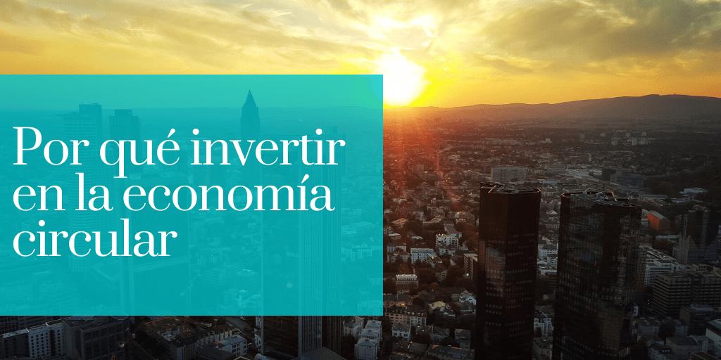La economía circular clave para el desarrollo sostenible 1